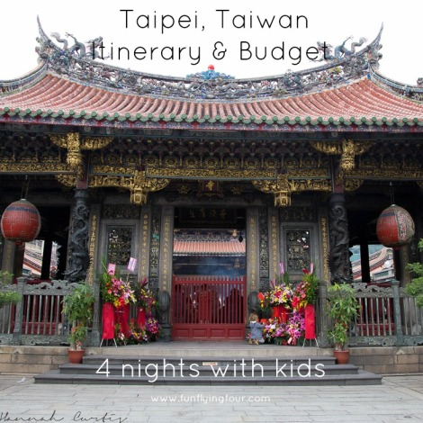 Fun Flying Four  Taipei Itinerary and Budget (1 of 1)