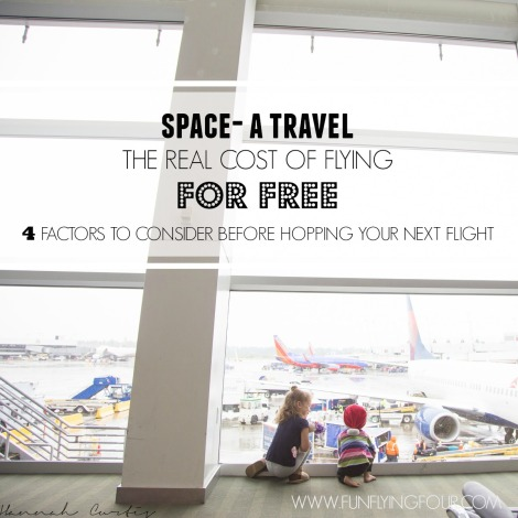 Fun Flying Four Space-A Travel -1