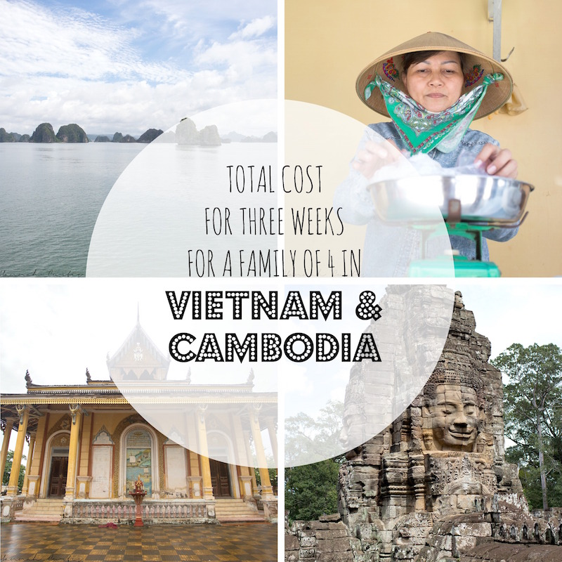 Total Cost for 3 weeks for a family of 4 in Vietnam & Cambodia